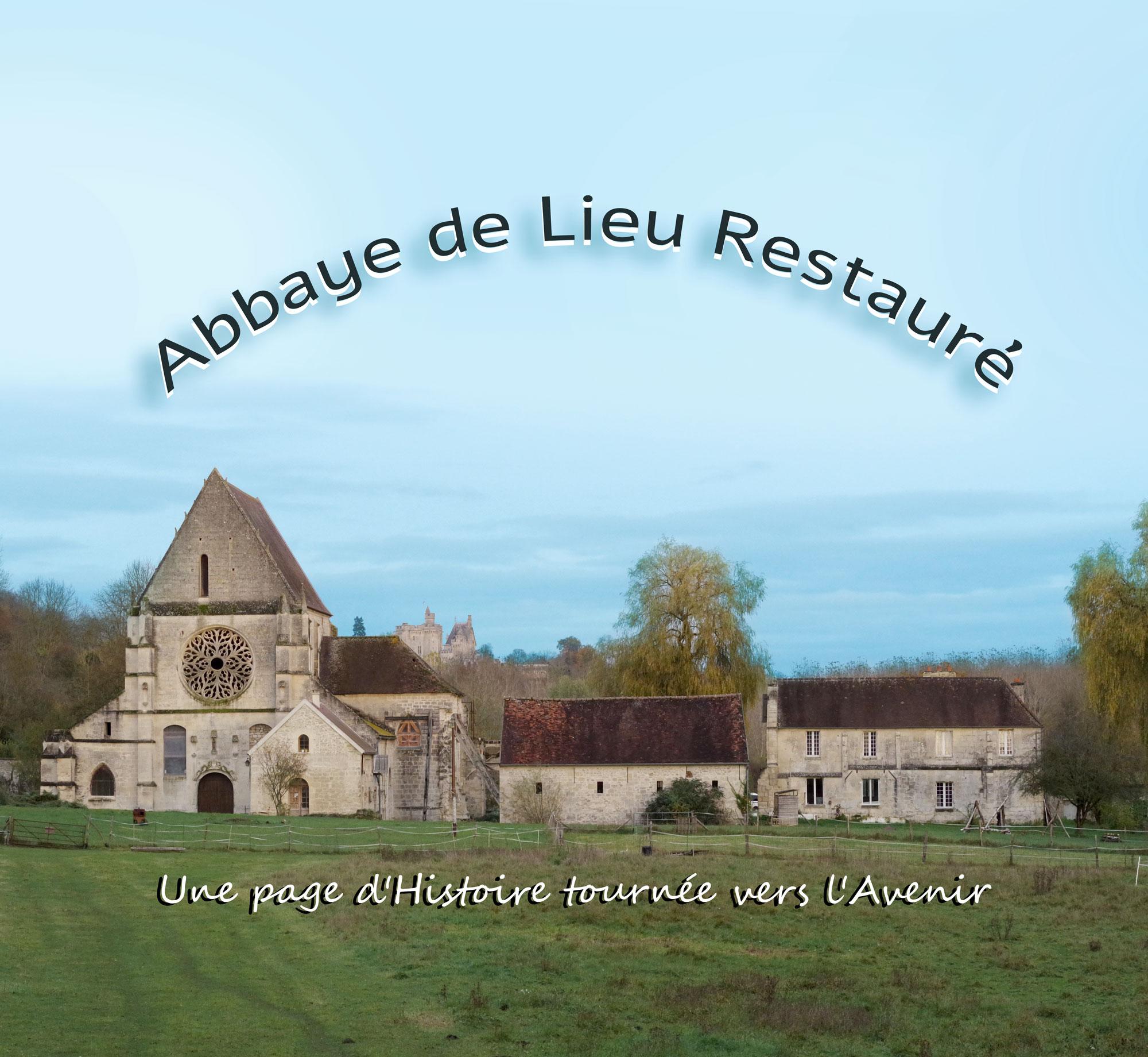 Abbaye de lieu restauré